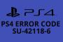 Mira el Error SU-42118-6 en el PlayStation 4: ¿qué es y cómo repararlo?