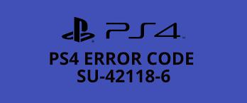 Error SU-42118-6-PlayStation 4: